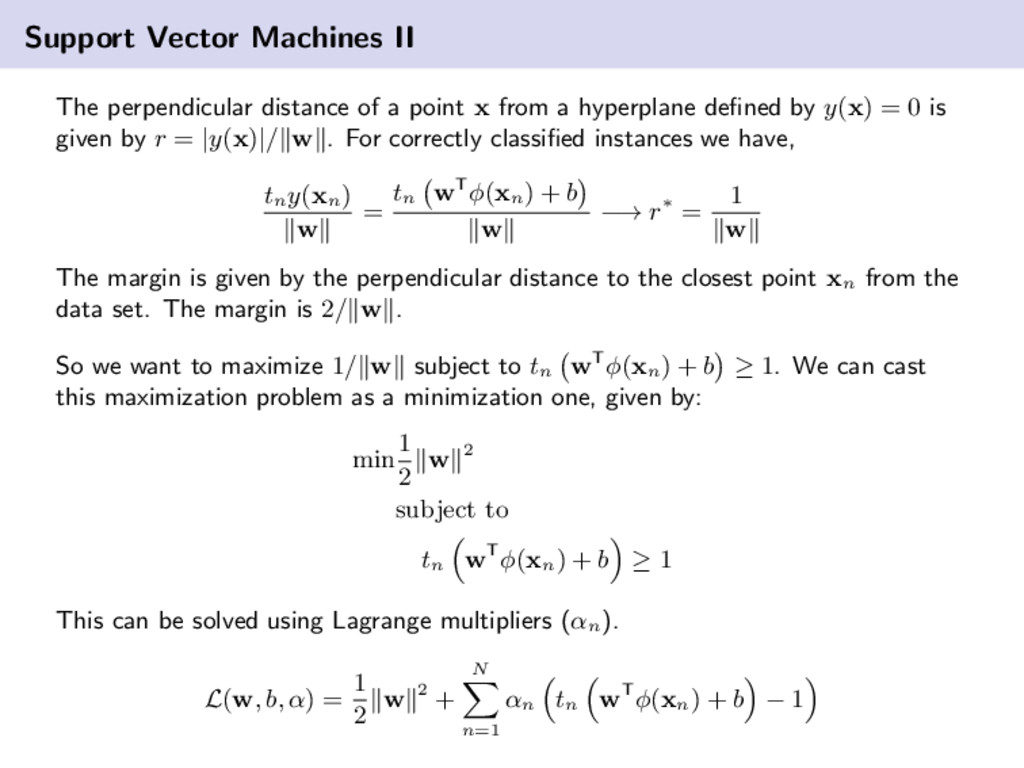 Support Vector Machines II The perpendicular di...
