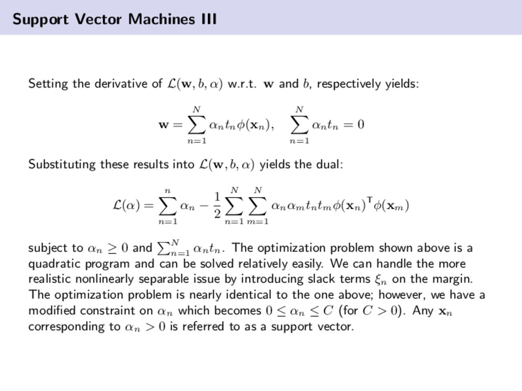 Support Vector Machines III Setting the derivat...