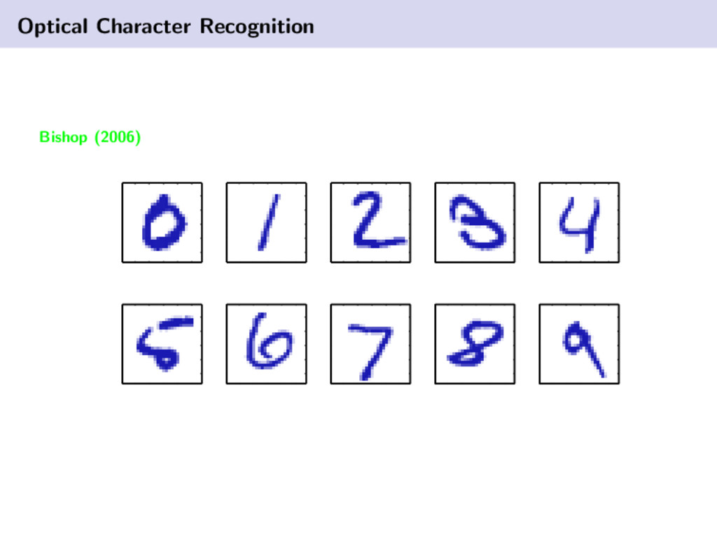 Optical Character Recognition Bishop (2006)
