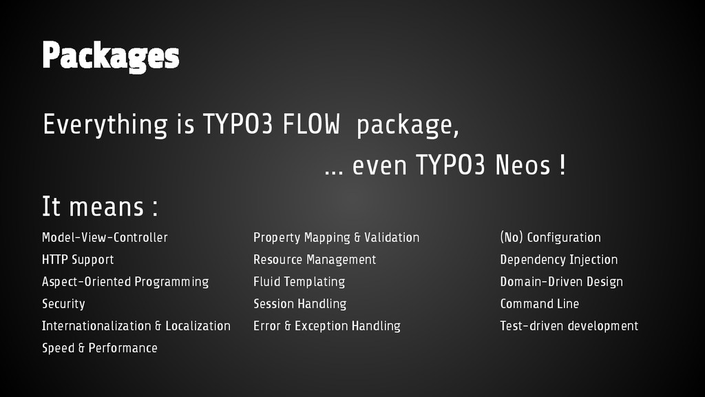 Everything is TYPO3 FLOW package, ... even TYPO...