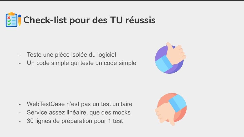 Check-list pour des TU réussis - Teste une pièc...