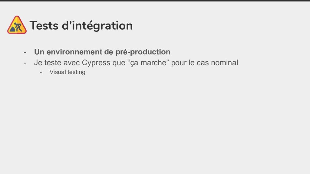 Tests d'intégration - Un environnement de pré-p...
