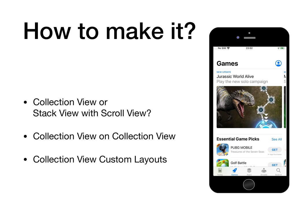 How to make it? • Collection View or Stack Vie...