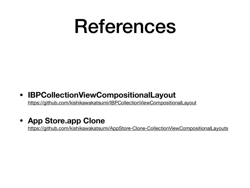 References • IBPCollectionViewCompositionalLayo...