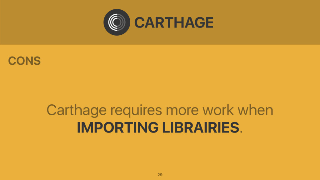 Carthage requires more work when IMPORTING LIBR...