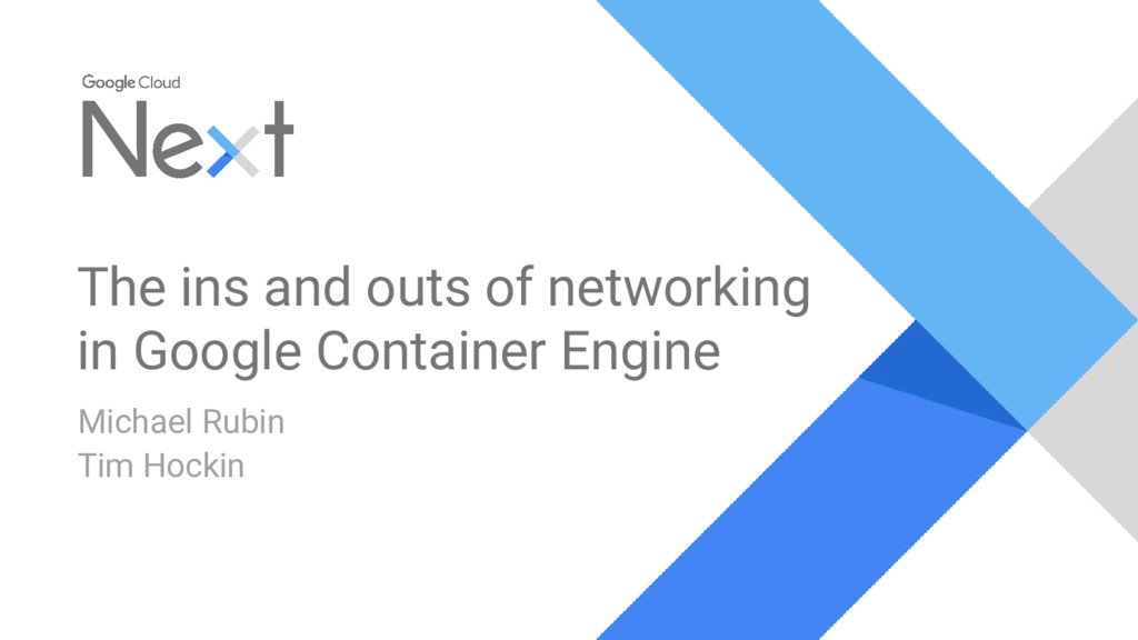The ins and outs of networking in Google Contai...