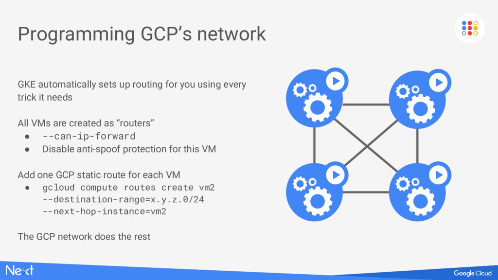 Programming GCP's network GKE automatically set...