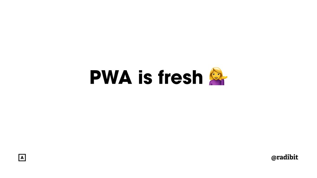 @radibit PWA is fresh