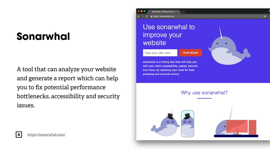 @radibit Sonarwhal A tool that can analyze your...