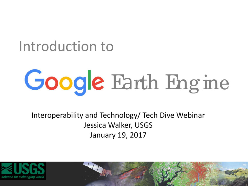Earth Engine Introduction to Interoperability a...
