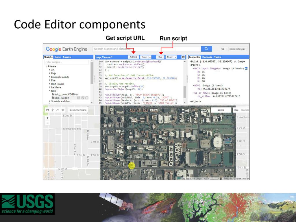 Run script Get script URL Code Editor components