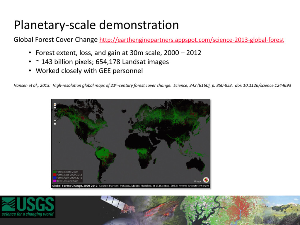 Global Forest Cover Change http://earthenginepa...