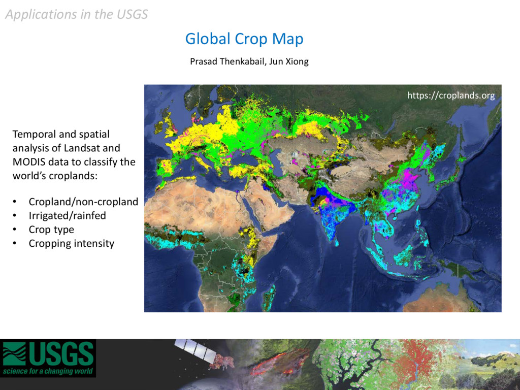 Global Crop Map Prasad Thenkabail, Jun Xiong Ap...