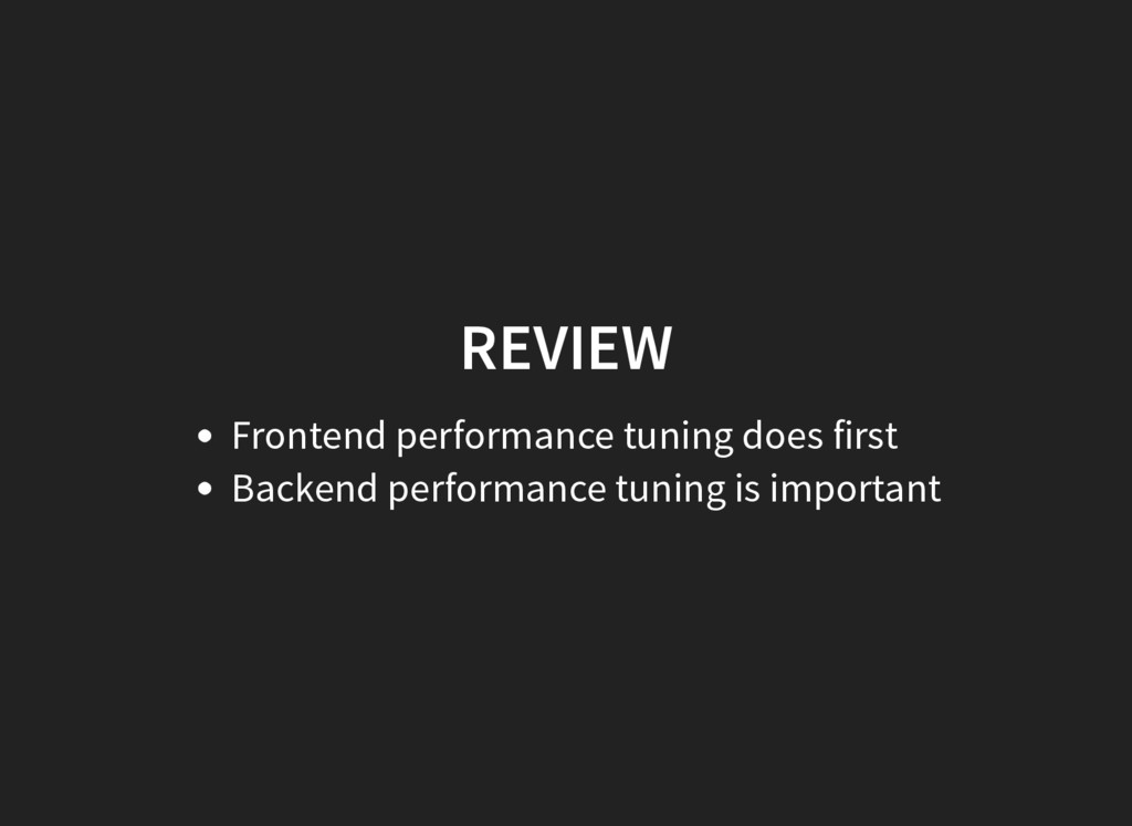 REVIEW Frontend performance tuning does first B...