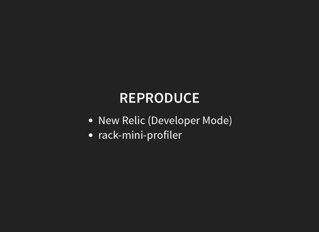 REPRODUCE New Relic (Developer Mode) rack-mini-...