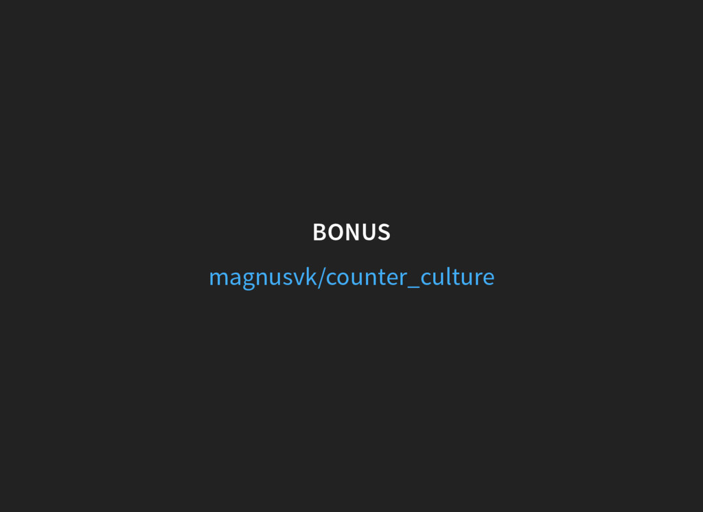 BONUS magnusvk/counter_culture