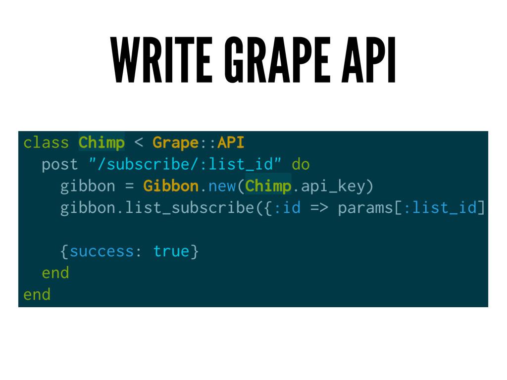 WRITE GRAPE API