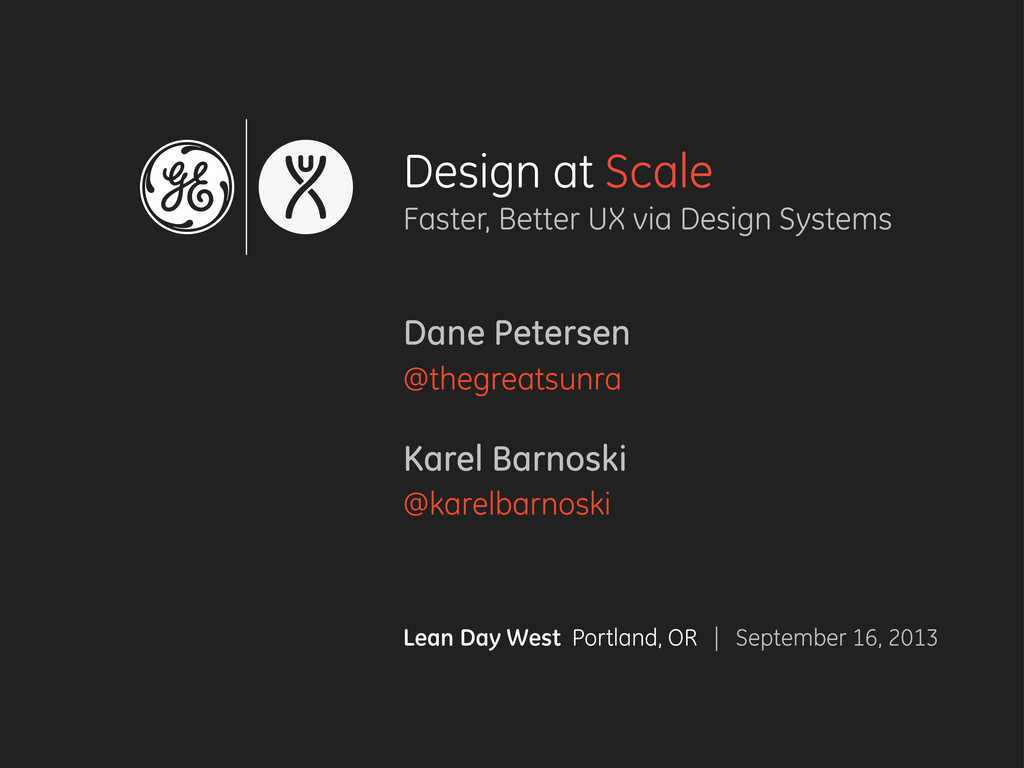 Design at Scale Faster, Better UX via Design Sy...