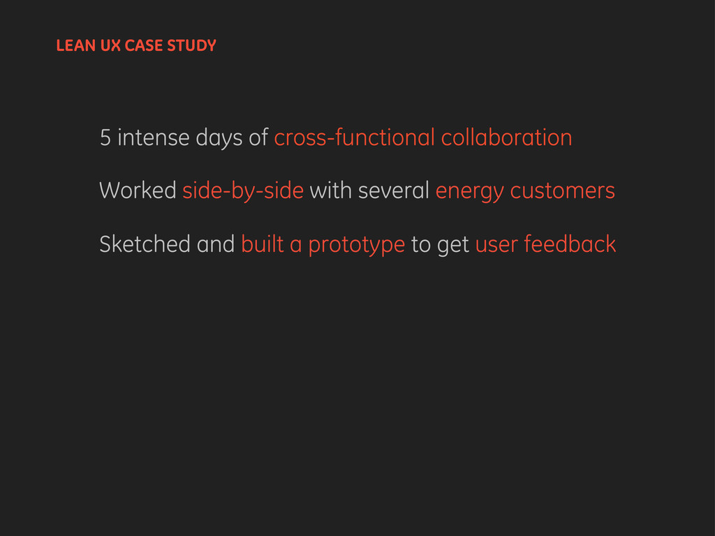 LEAN UX CASE STUDY 5 intense days of cross-func...