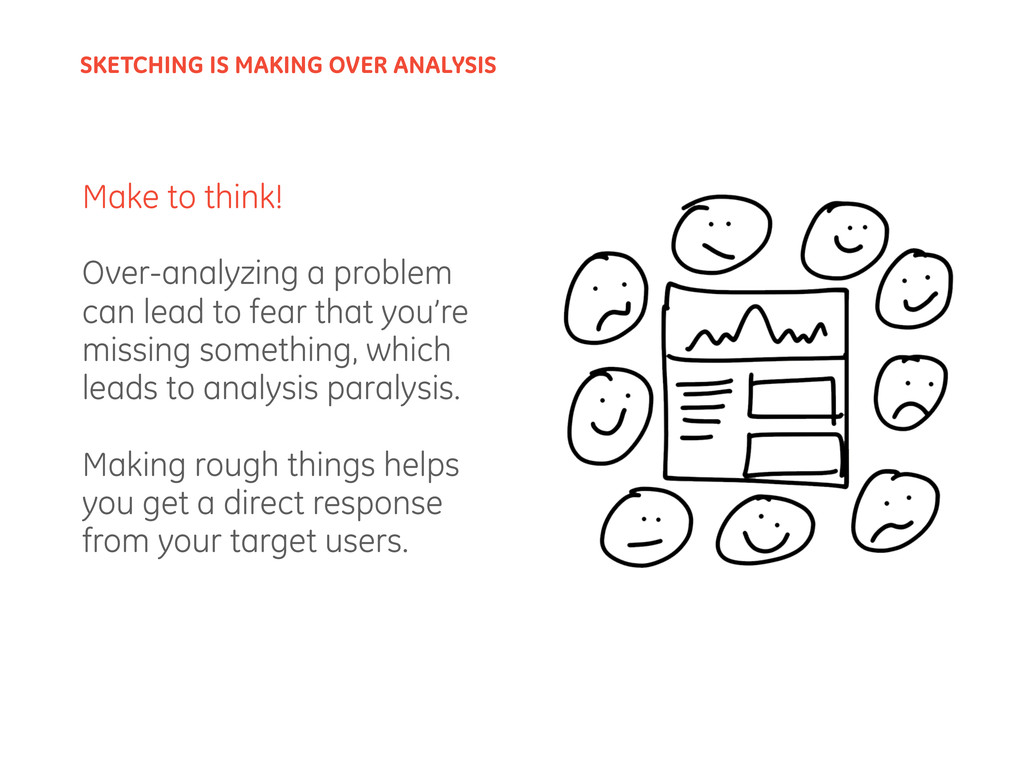 Make to think! Over-analyzing a problem can lea...