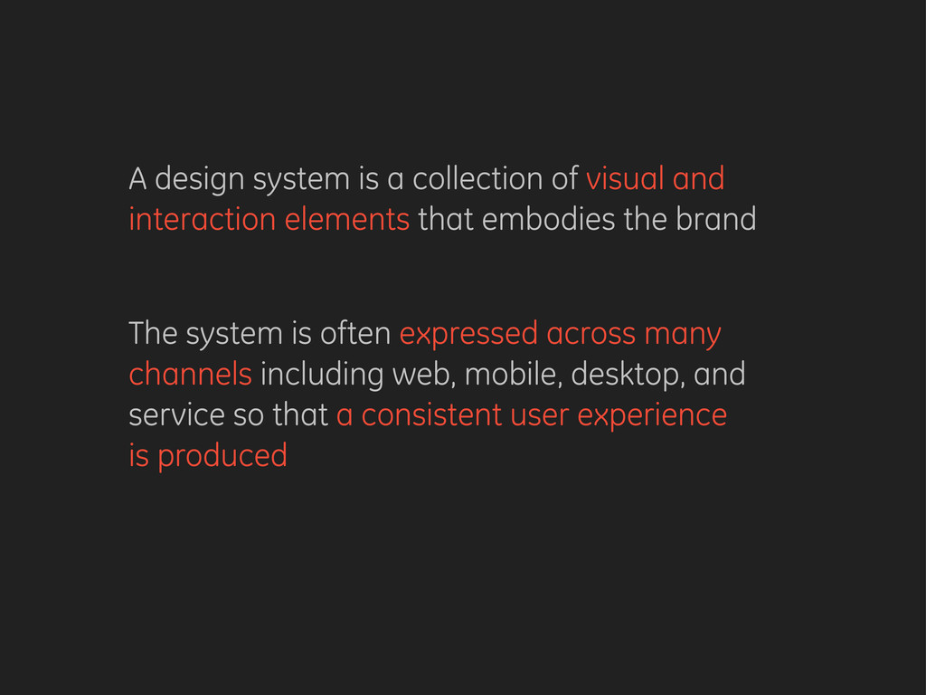 A design system is a collection of visual and i...