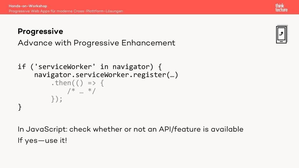 Advance with Progressive Enhancement if ('servi...