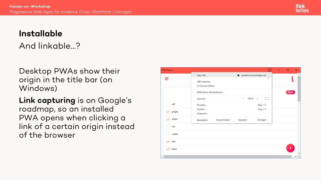 And linkable…? Desktop PWAs show their origin i...