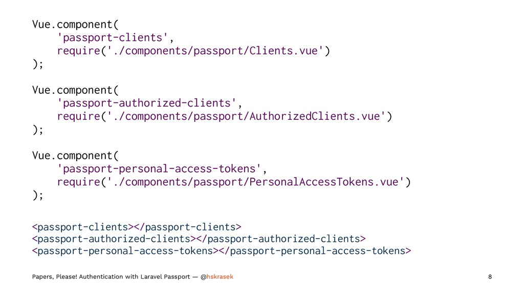 Vue.component( 'passport-clients', require('./c...