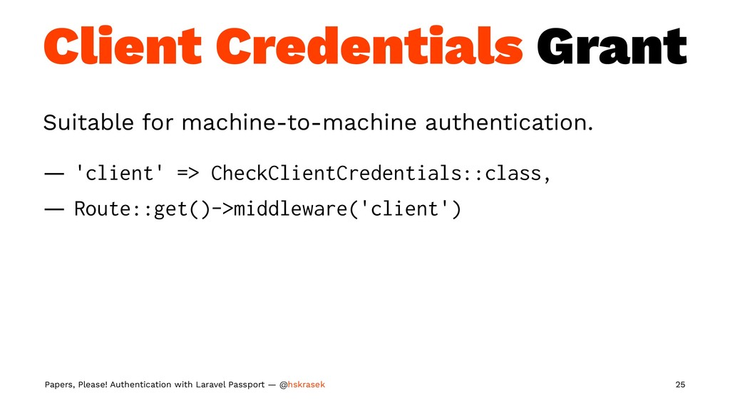 Client Credentials Grant Suitable for machine-t...