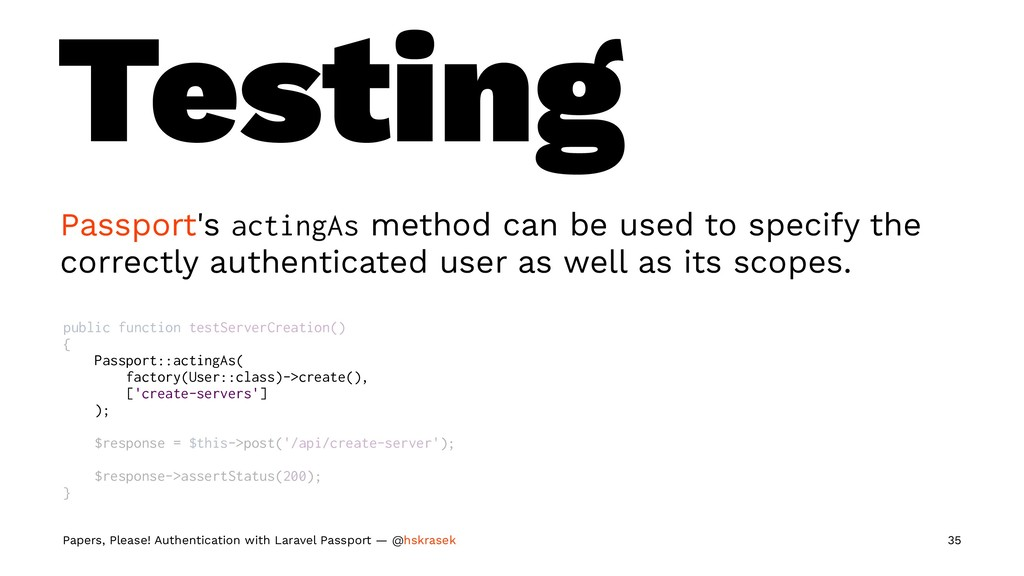 Testing Passport's actingAs method can be used ...