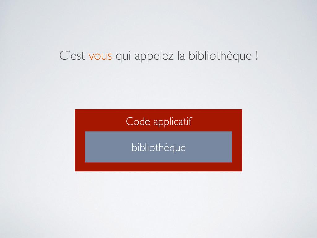Code applicatif bibliothèque C'est vous qui app...