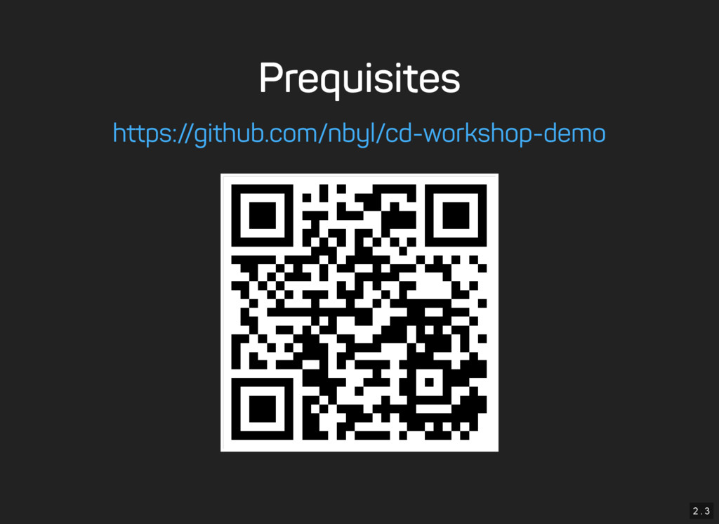 2 . 3 Prequisites https://github.com/nbyl/cd-wo...