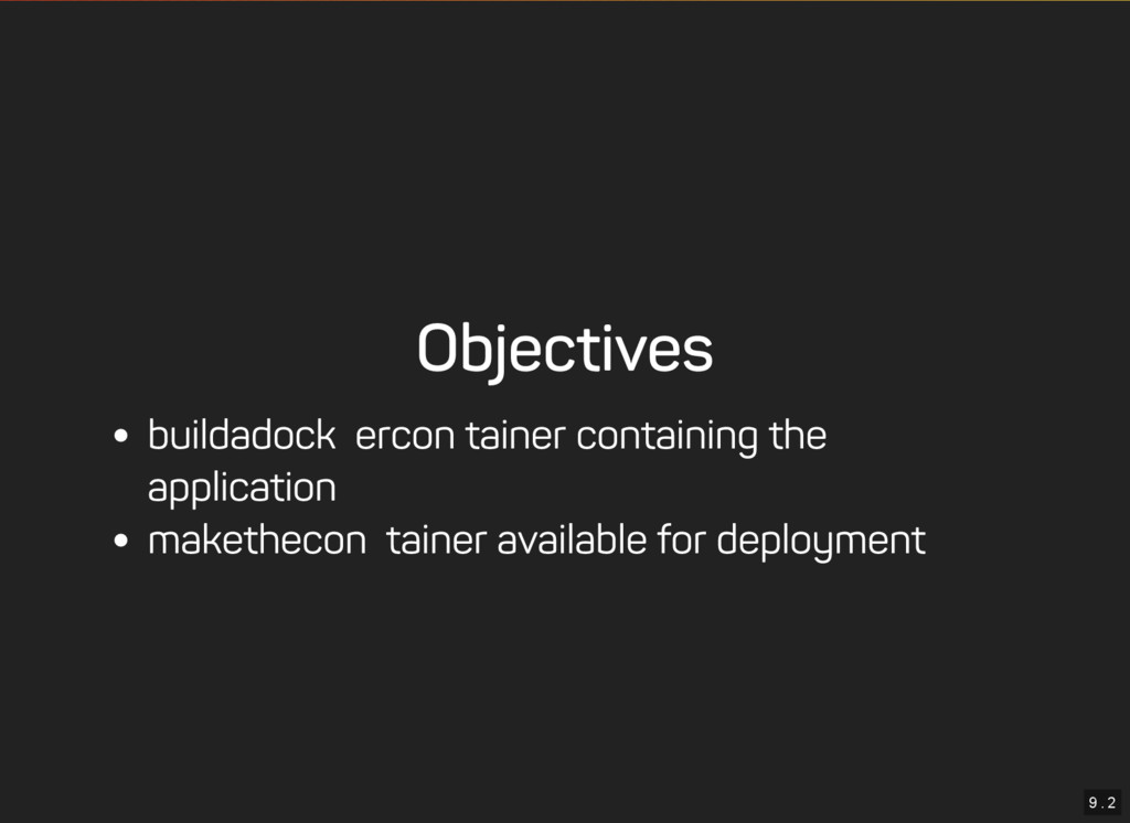 9 . 2 Objectives build a docker container conta...