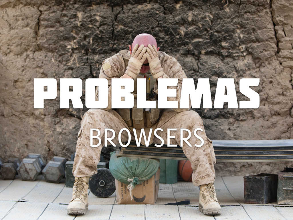 problemas BROWSERS