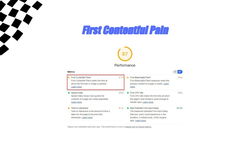First Contentful Pain