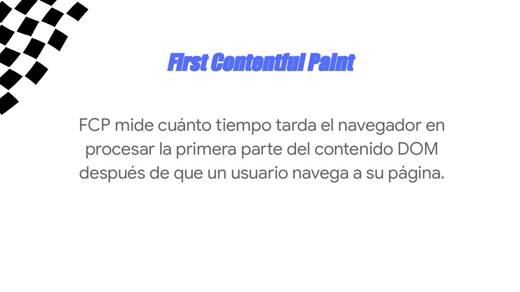First Contentful Paint FCP mide cuánto tiempo t...