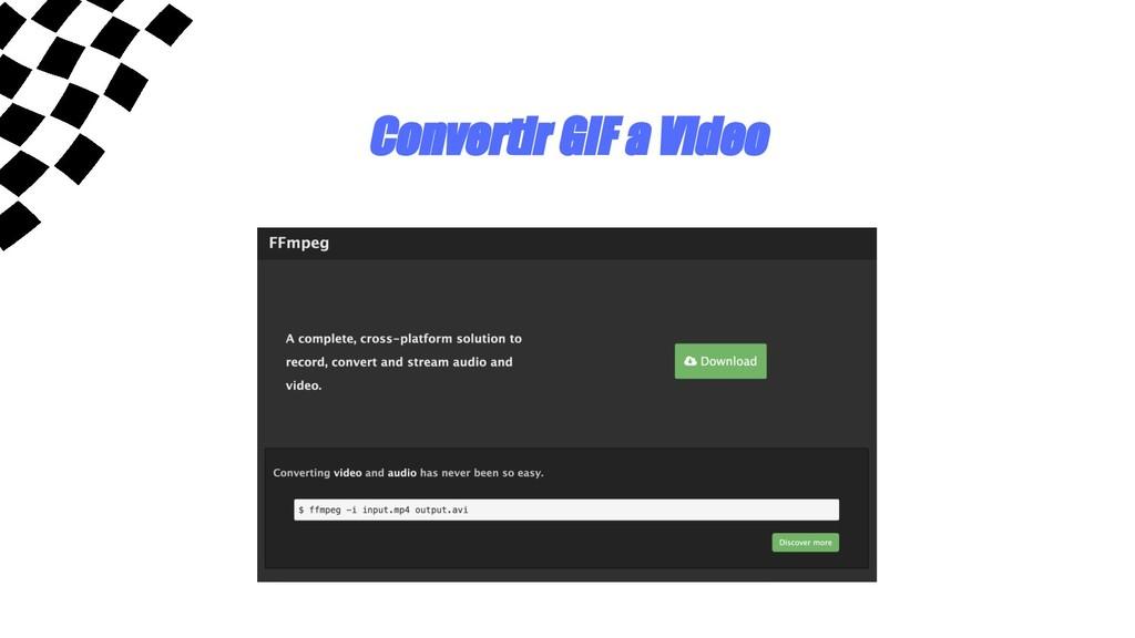 Convertir GIF a Video