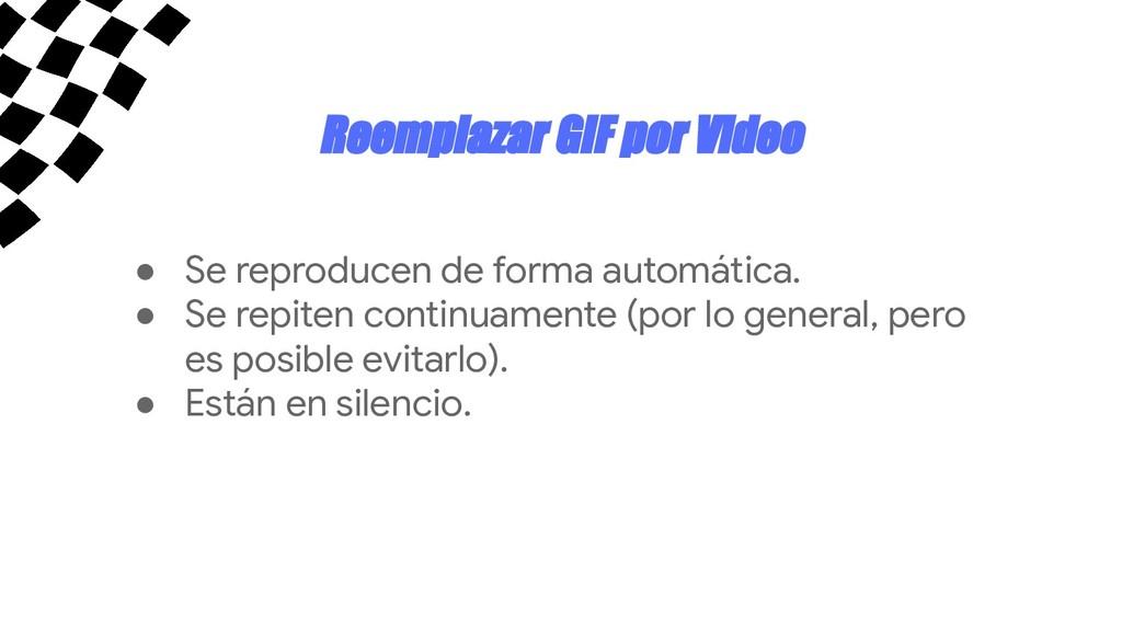 Reemplazar GIF por Video ● Se reproducen de for...