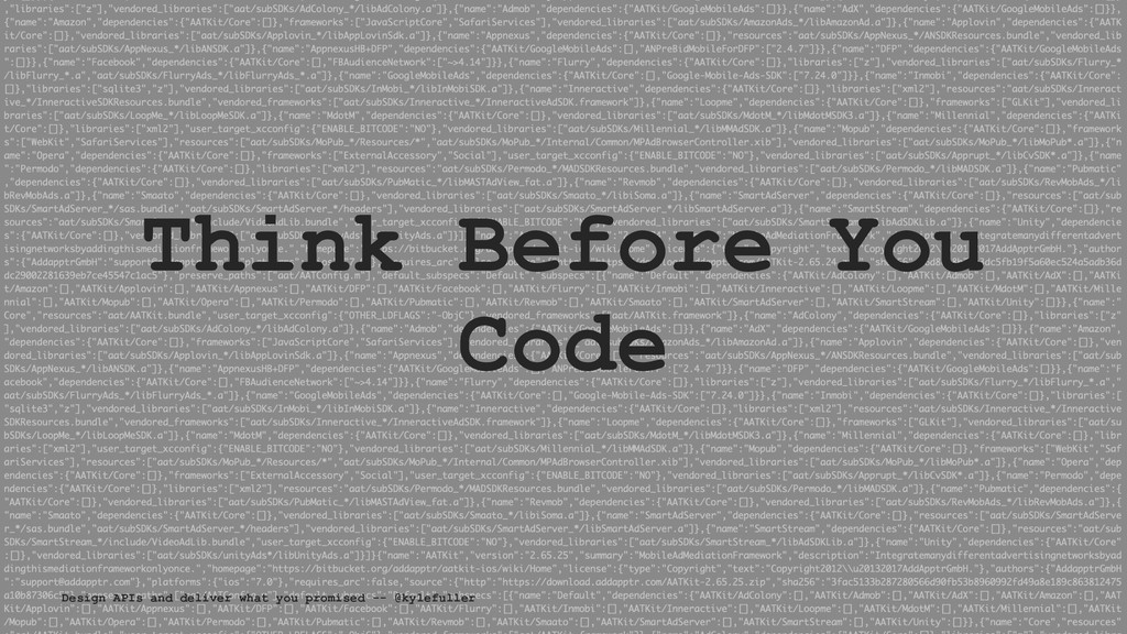 Think Before You Code Design APIs and deliver w...