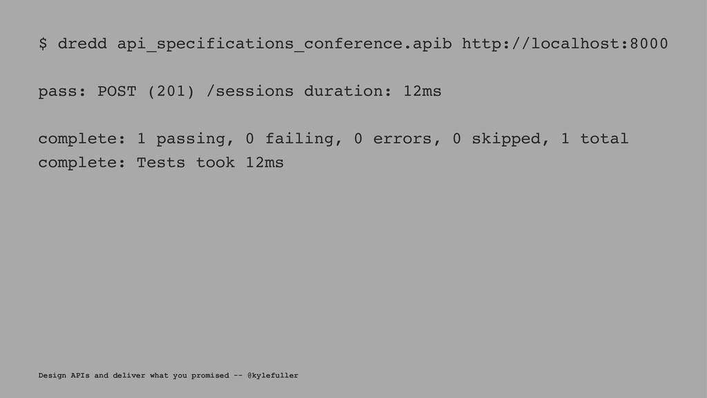 $ dredd api_specifications_conference.apib http...