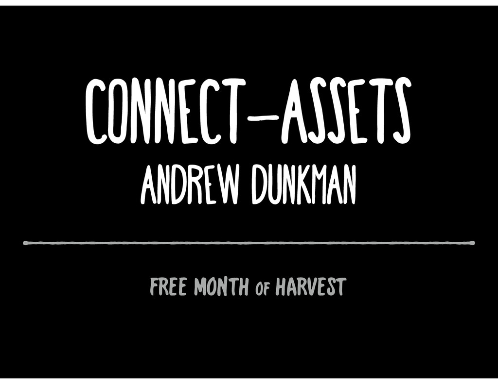 connect-assets Andrew Dunkman FREE MONTH of HAR...