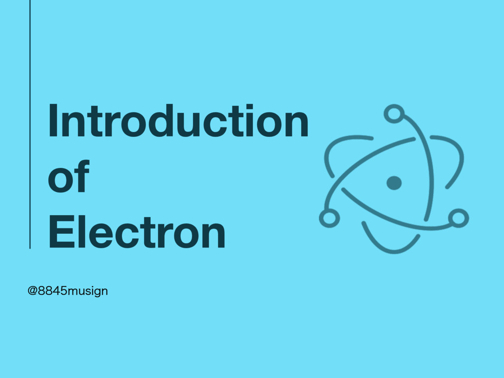 Introduction of Electron !NVTJHO