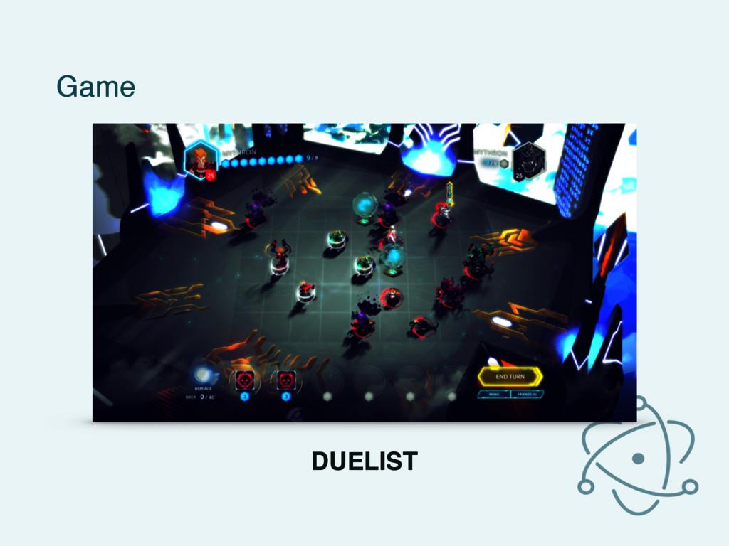 Game DUELIST