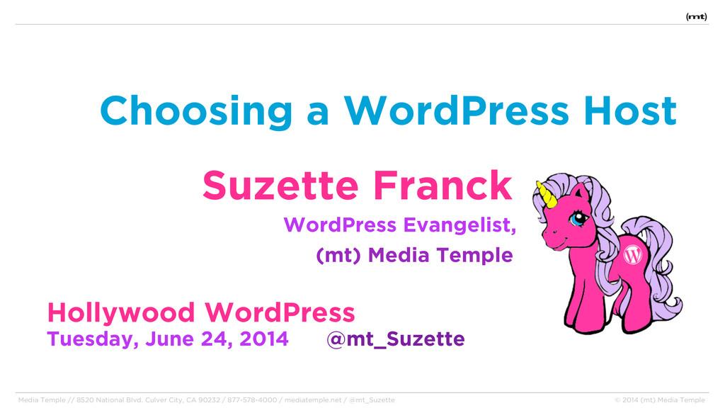 Choosing a WordPress Host Suzette Franck WordPr...