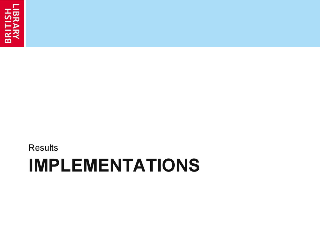 IMPLEMENTATIONS Results