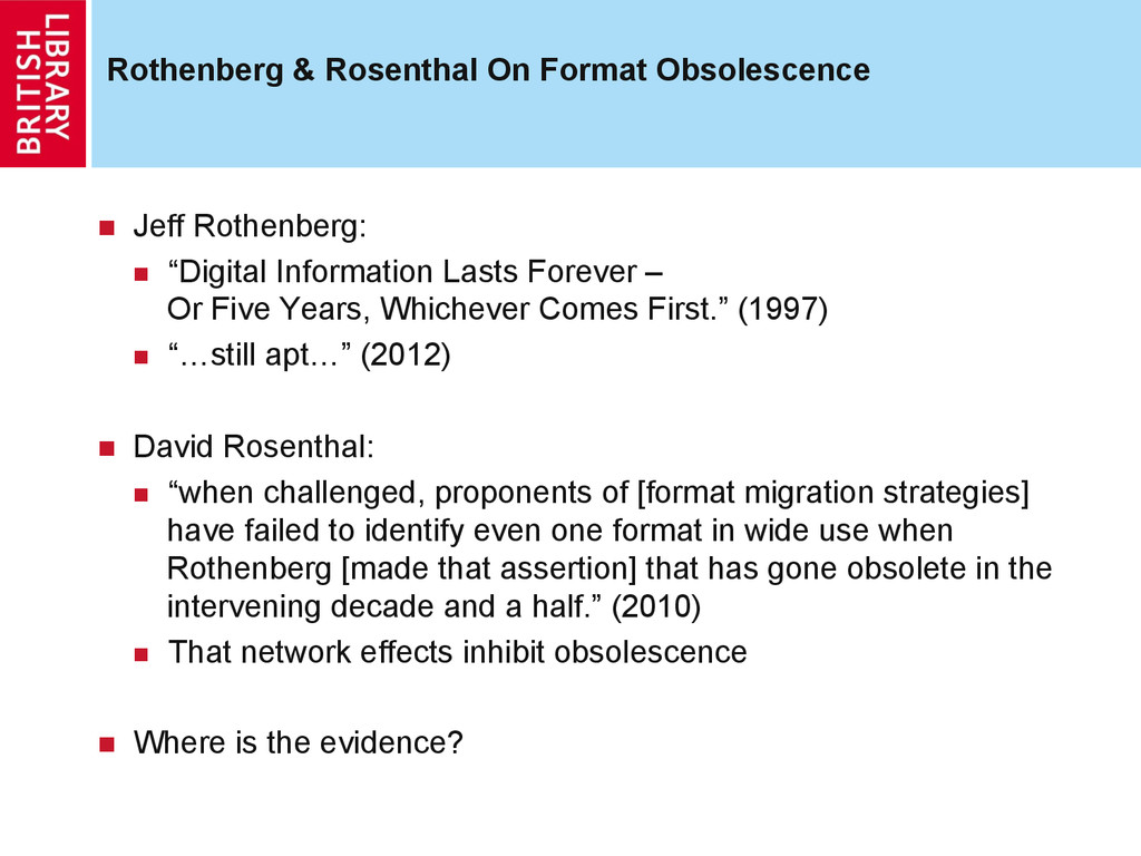 Rothenberg & Rosenthal On Format Obsolescence ...
