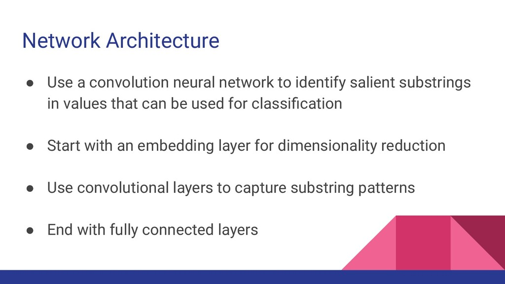 Network Architecture ● Use a convolution neural...