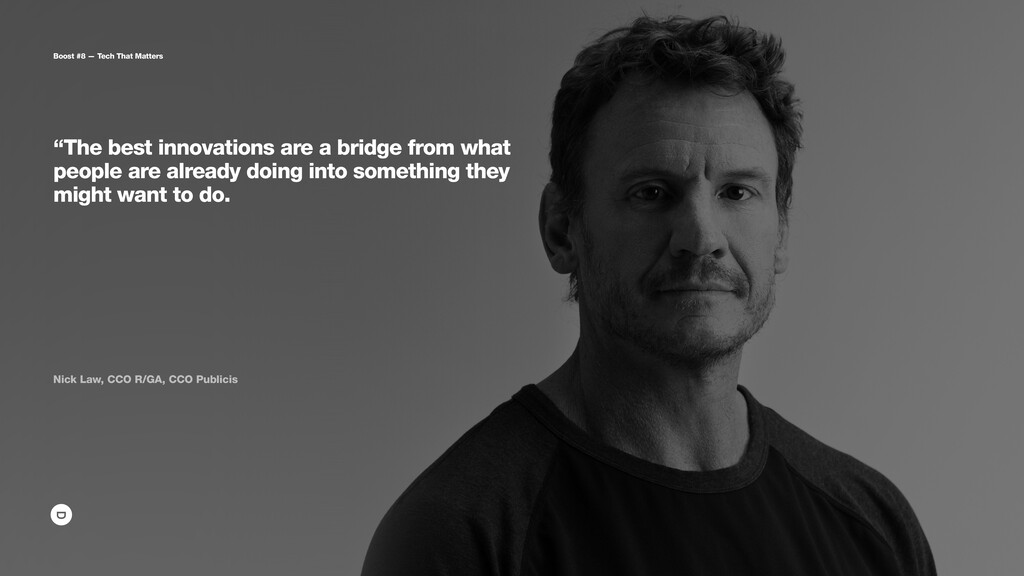 """""""The best innovations are a bridge from what pe..."""