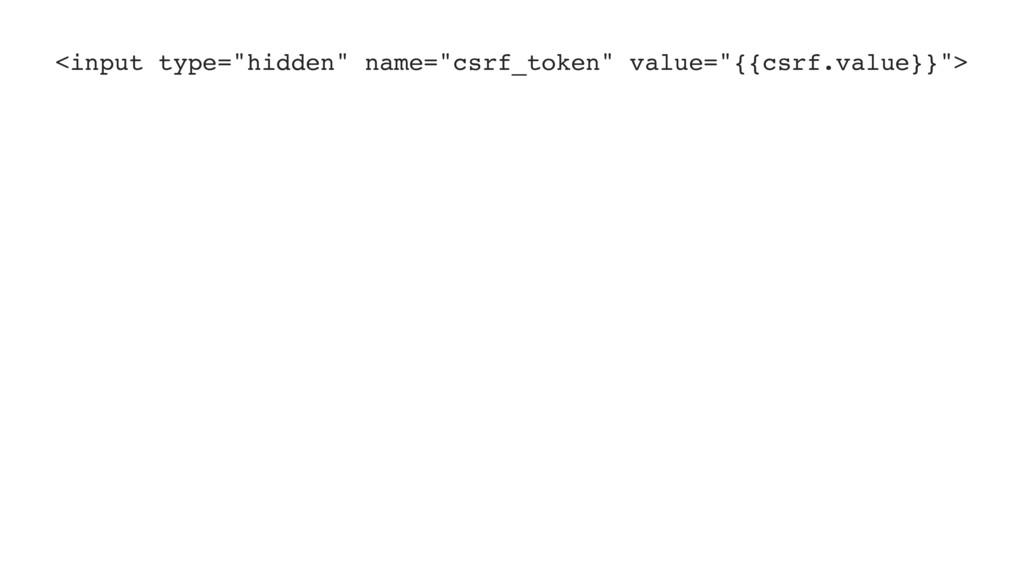 """<input type=""""hidden"""" name=""""csrf_token"""" value=""""{..."""