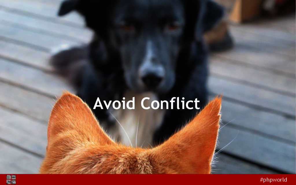 #phpworld Avoid Conflict